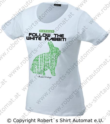 Damen, Girls Tshirt, Follow the white rabbit / Foto © Robert`s Shirt Automat e.U.