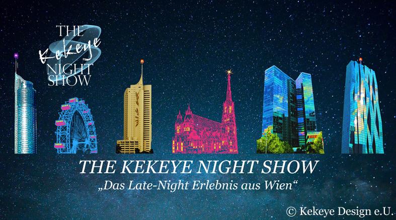 The Kekeye Night Show Wien, der offizielle Banner der Show © Kekeye Design e.U.